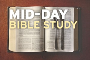 Mid-Day Bible Study @ Room 208 | San Diego | California | United States