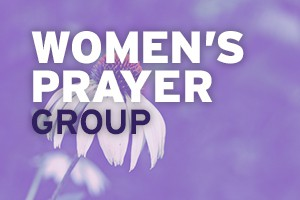 Women's Prayer Group @ Horizon Christian Fellowship (Room 803) | San Diego | California | United States