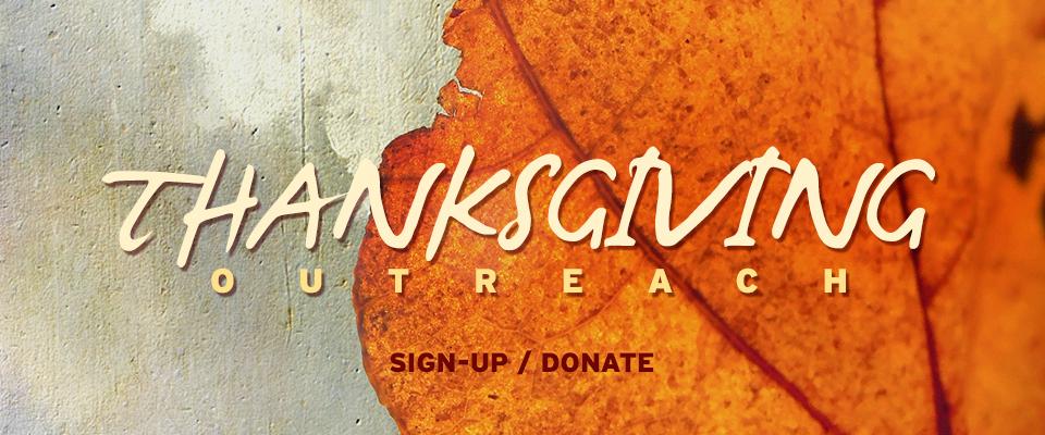 Thanksgiving Day Outreach  @ Horizon Christian Fellowship | San Diego | California | United States