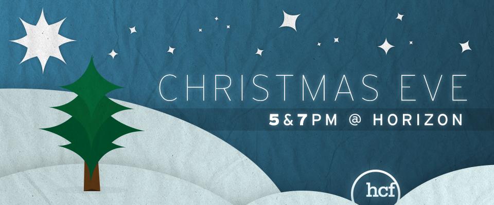 Christmas Eve Service @ Horizon Christian Fellowship   San Diego   California   United States