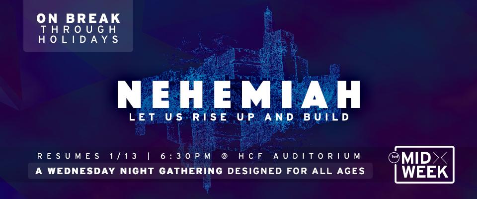 sldr-midweek-nehemiah-break
