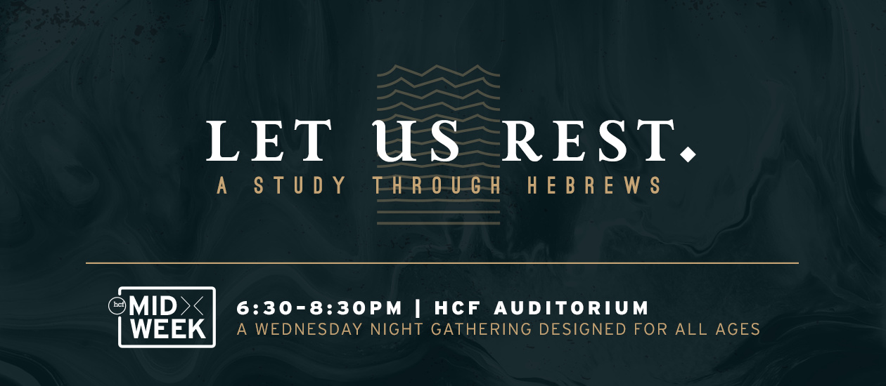 Midweek | Hebrews - Let Us Rest