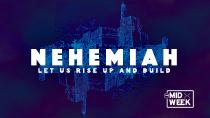 Midweek Nehemiah