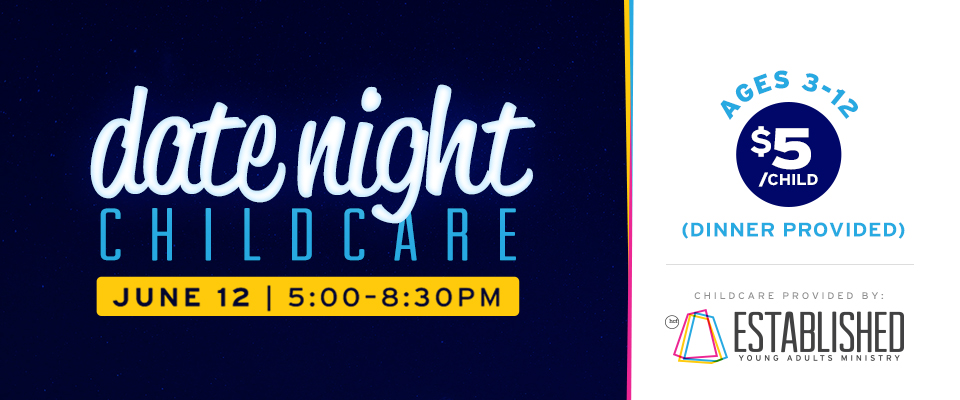 Date Night Childcare | June 12