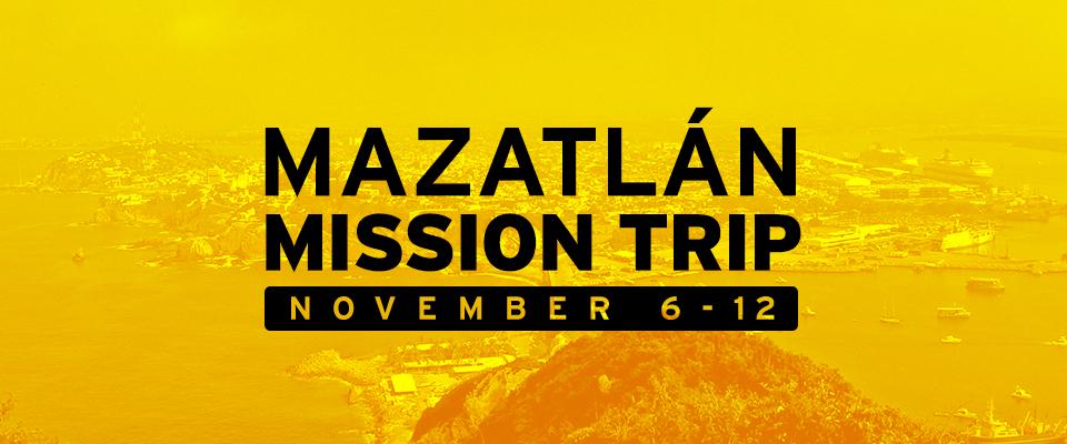 Mazatlán, Mexico Mission Trip
