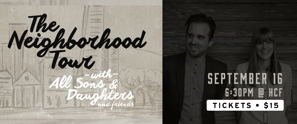 All Sons & Daughters - The Neighborhood Tour San Diego