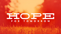 Hope For Tomorrow - Stand Alone Sermon