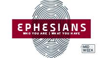 Ephesians Midweek