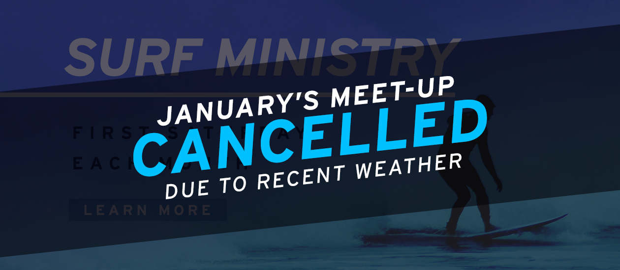 Surf Ministry – January Cancel