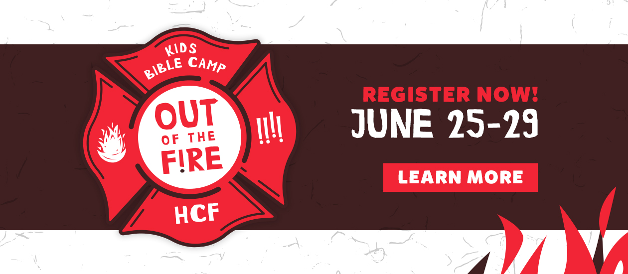 Out of the Fire! Kids Bible Camp 2018