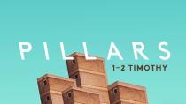 Pillars (1 & 2 Timothy)