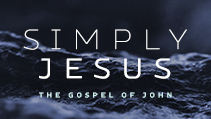 Simply Jesus – The Gospel of John