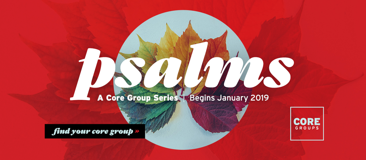 Core Groups | Psalms