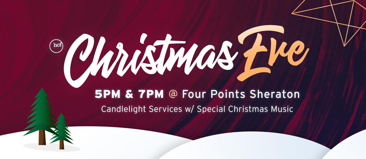 Christmas Eve 2018 @ Four Points Sheraton –5 & 7PM