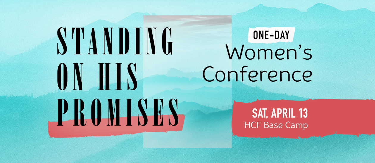 Standing On His Promises | Women's One Day Conference - April 13