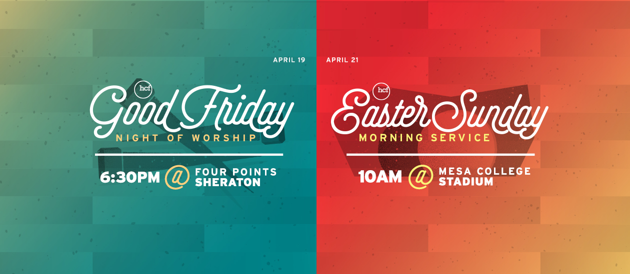 Good Friday / Easter Sunday Services