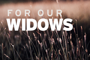 For Our Widows