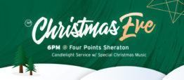 HCF Christmas Eve Service – 6PM @ Four Points Sheraton