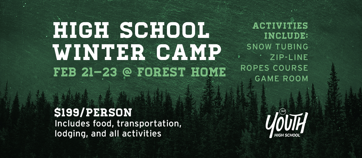High School Winter Camp | Feb 21-23 @ Forest Home