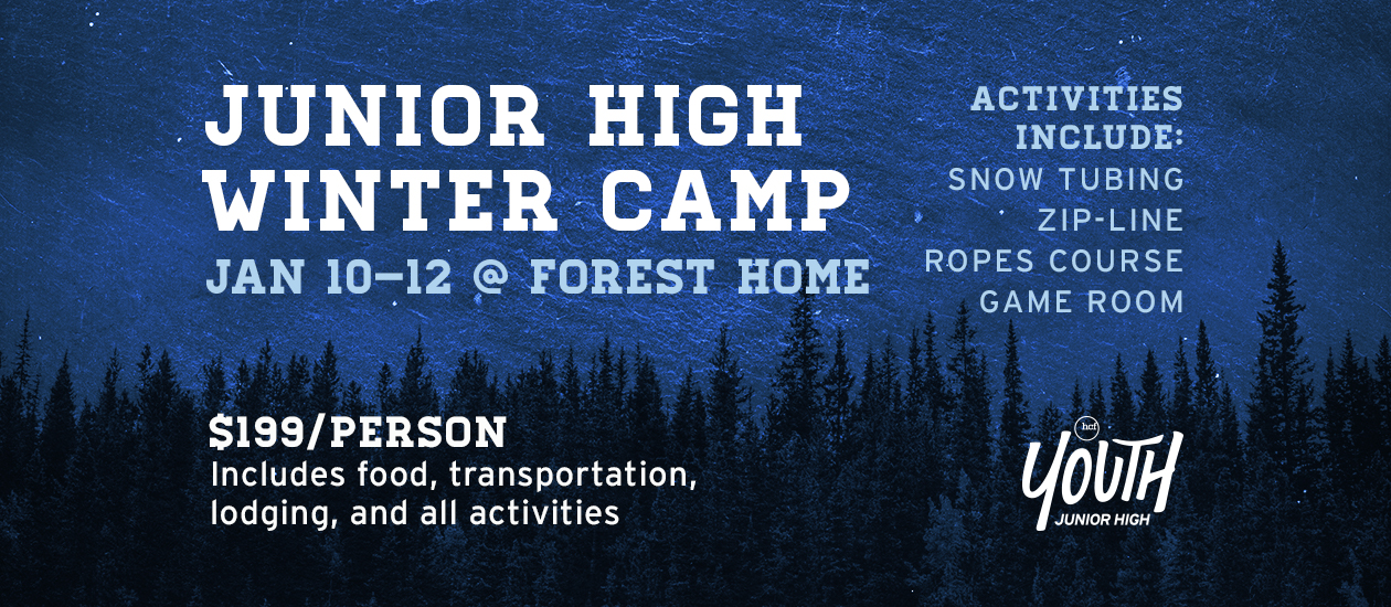 Jr High Winter Camp | Jan 10-12 @ Forest Home