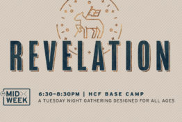 Midweek – Revelation. Tuesday Nights beginning January 14th, 2020.