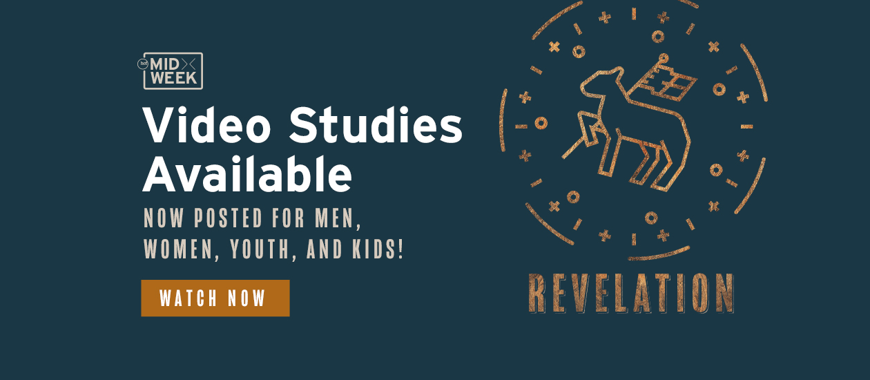 Midweek Video Studies Available Now – Revelation
